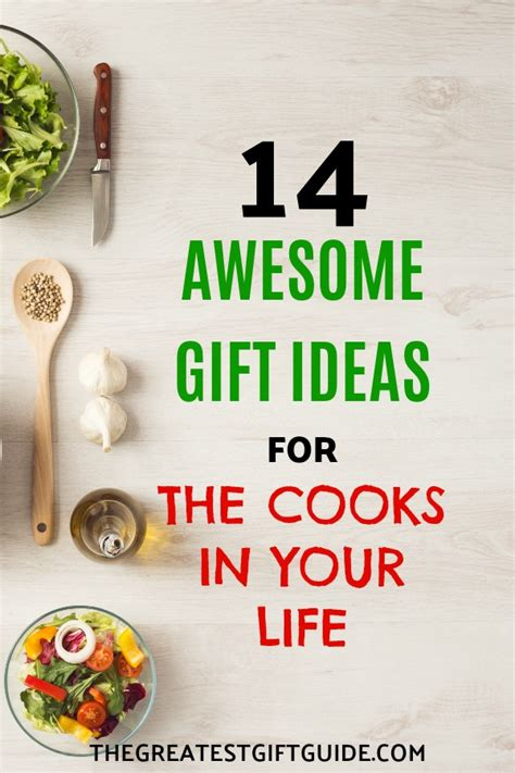 14 Best Gifts For by 14 Best Gifts For Who Like To Cook The Greatest