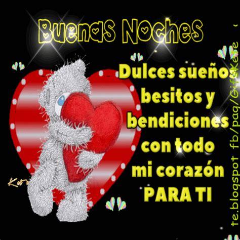 Imagenes Buenas Noches Corazon | buenas noches dulces sue 241 os besitos y bendiciones con todo