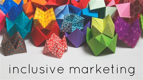 origami advertising why inclusive marketing should be on your agenda for 2016
