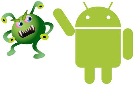 android viruses 191 es android vulnerable ante malware y virus como dicen el androide libre