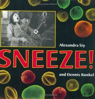 the sneeze books sneeze by alexandra siy reviews discussion bookclubs