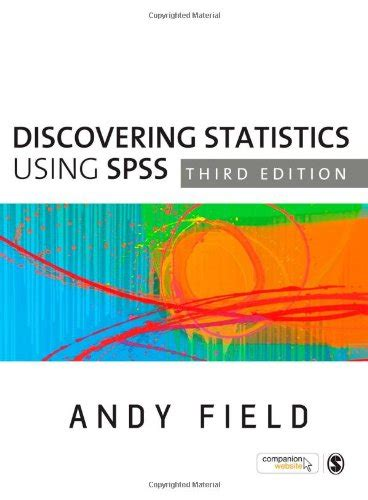 discovering statistics using ibm spss statistics american edition books biography of author andy field booking appearances speaking
