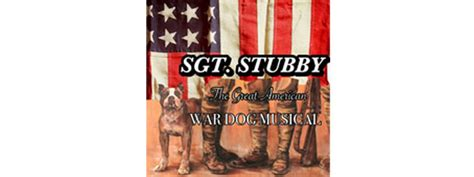 Sgt Stubby Book Billets Pour Sgt Stubby The Great American War Musical Ticmate Fr