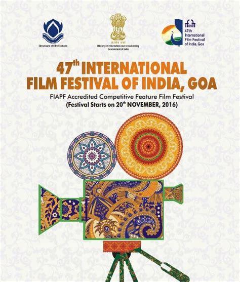 blue film festival india iffi goa 2016 countdown begins by siraj syed