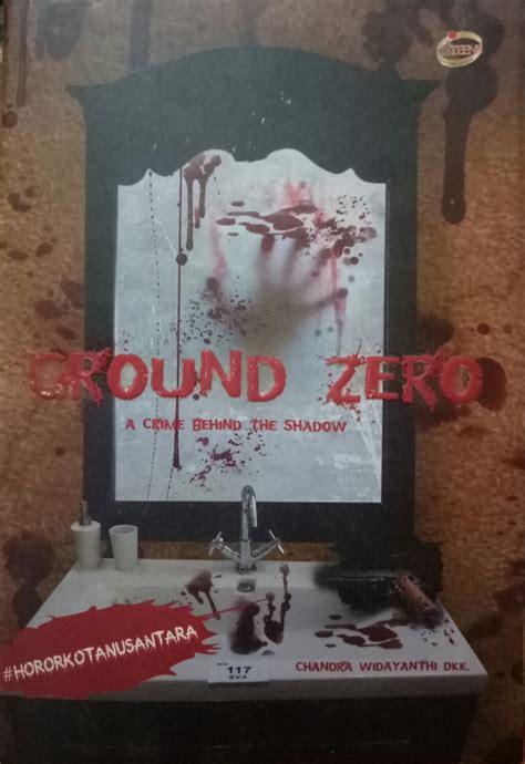 menulis cerpen horor antologi ground zero rufindhi