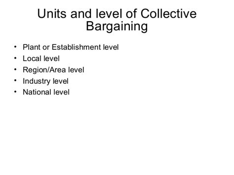 Mba Collectives by Mba Ii Hrm U 4 3 Collective Bargaining
