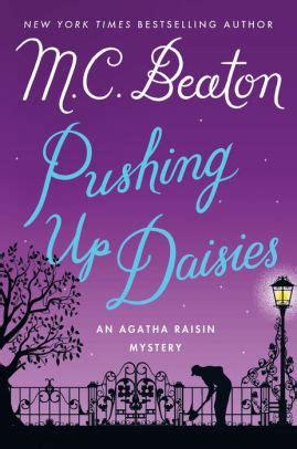 libro agatha raisin pushing up pushing up daisies agatha raisin series 27 by m c beaton hardcover barnes noble 174