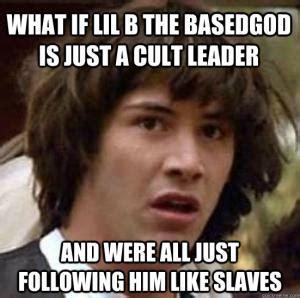 Lil B Memes - based god meme kappit