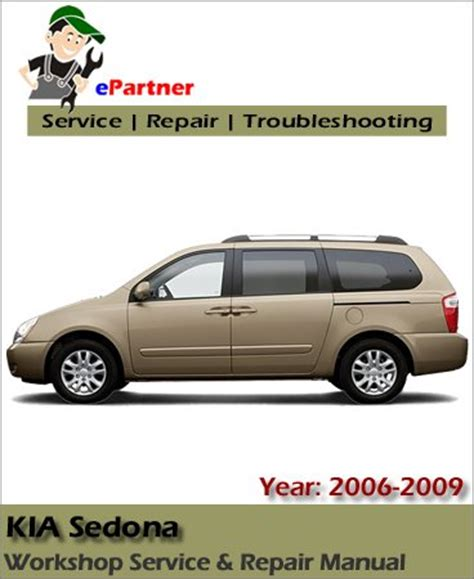 electric and cars manual 2002 kia sedona parental controls kia sedona service repair manual 2006 2009 automotive service repair manual