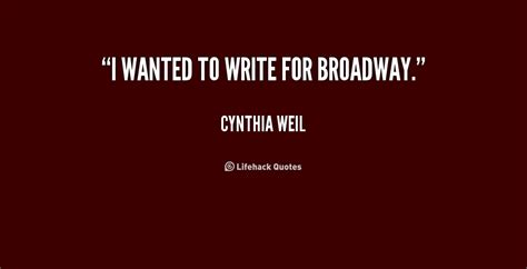 Wanted To Do Broadway by Broadway Inspirational Quotes Quotesgram