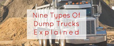 A Place Trailer Explained Nine Types Of Dumps Trucks Explained Dump Truck Leasing