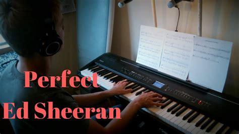 ed sheeran perfect piano cover perfect ed sheeran piano cover youtube