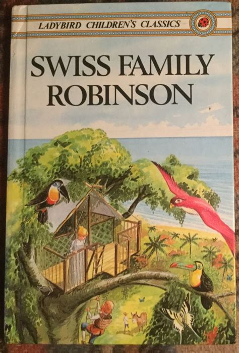 the swiss family robinson b00166yc9w 1000 ideas about swiss family robinson on robinson crusoe old yeller and free