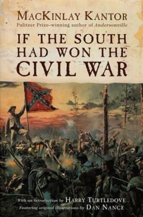 if my books had pictures if the south had won the civil war by mackinlay kantor