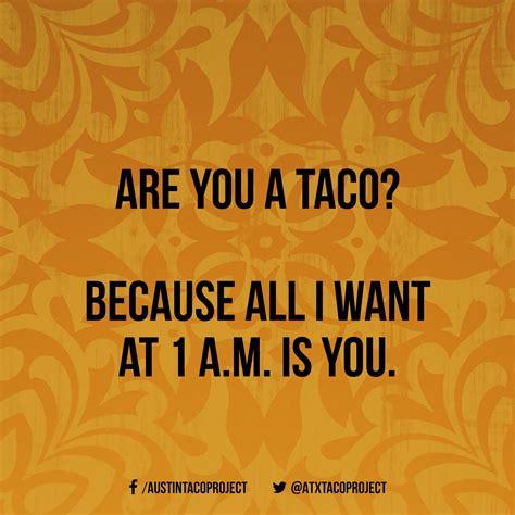 pin  austin taco project   love tacos taco humor