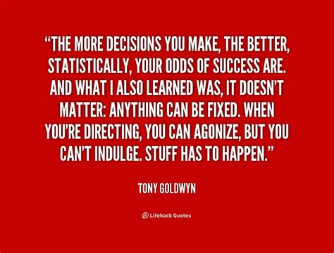 the more the better decision quotes quotesgram