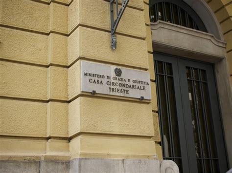 casa circondariale camerino detenzioni carcere di trieste coroneo casa circondariale
