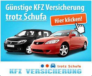 Autoversicherung Trotz Schufa by Kfz Versicherung Ohne Schufa So Geht 180 S Ohne Bonit 228 T