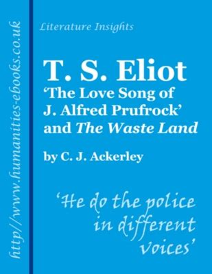 the waste land prufrock t s eliot prufrock and the waste land