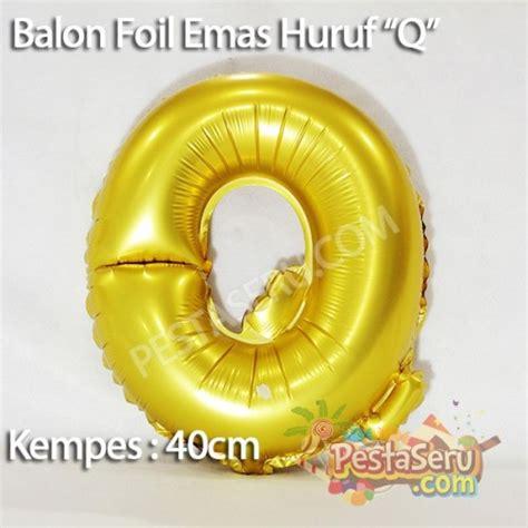 Balon Huruf Foil Silver foil huruf quot q quot emas pestaseru toko grosir perlengkapan pesta