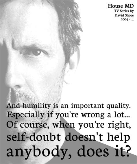 humility house 17 best house md quotes on pinterest house md house md funny and dr house episodes