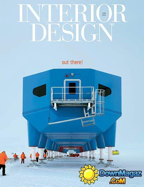 home interior design magazine pdf free download interior design june 2013 187 download pdf magazines