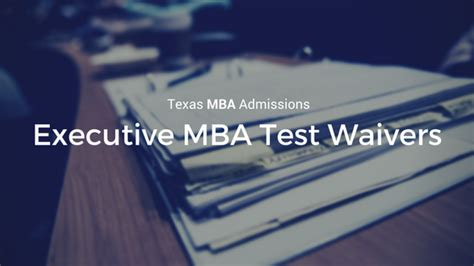 State Executive Mba Gmat Waiver by Mba Insider