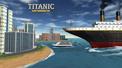 ship simulator android titanic ship simulator android spiele download