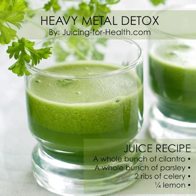 Effects Of Juicing Detox by Detox Your Of Heavy Metals By This Juice For