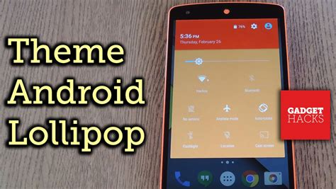changing themes on android theme android lollipop with custom colors how to youtube