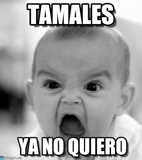 Memes Tamales - tamales angry baby meme en memegen