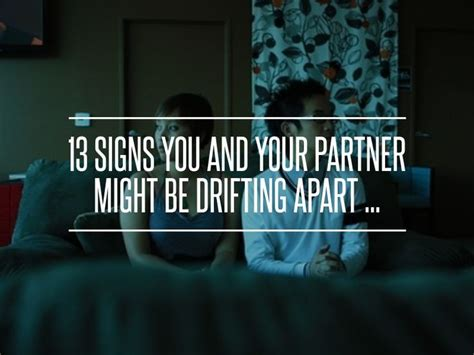 10 Signs You Your Partner Might Be Drifting Apart by Best 25 Drifting Apart Quotes Ideas On