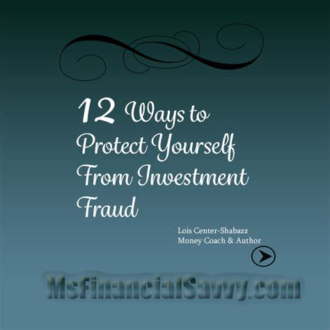12 Ways To Show To Yourself by 12 Ways To Protect Yourself From Investment Fraud