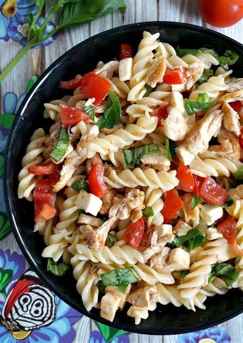 cold pasta dish cold chicken caprese pasta salad recipe