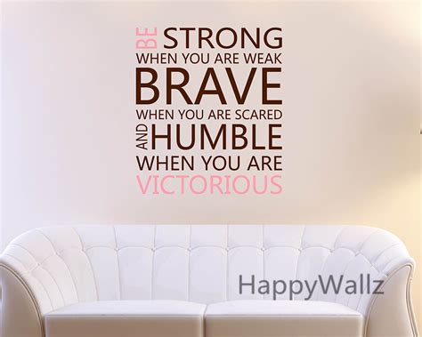 Decorative Quotes by Be Strong Brave Humble Motivational Quote Wall Sticker Diy