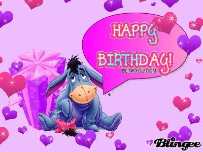 Eeyore Birthday Eeyore Birthday Picture 29954501 Blingee