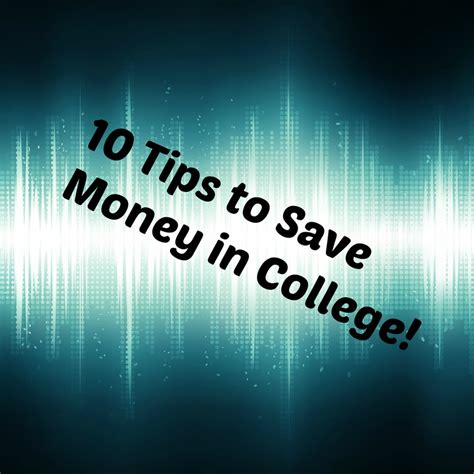 10 Ways To Save Money For College by 10 Tips To Save Money In College Crueltyfreeartist