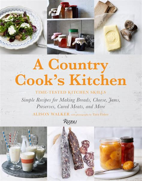 cooks country kitchen jp s list a country cook s kitchen time tested kitchen