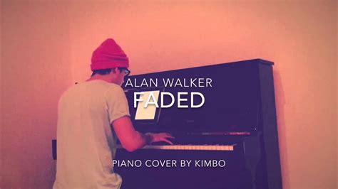 alan walker cover alan walker faded fade piano cover sheets