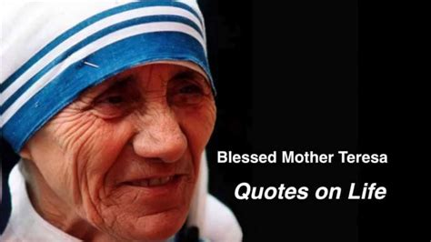 mother teresa biography youtube blessed mother teresa quotes on life youtube