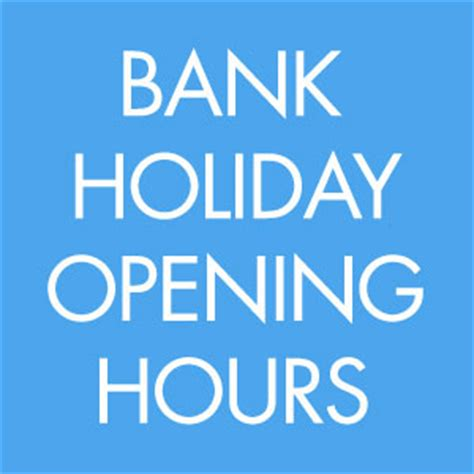 maplin bank opening times bank opening hours skate store
