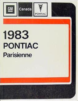 online auto repair manual 1984 pontiac parisienne on board diagnostic system 1983 pontiac parisienne repair shop manual original canadian