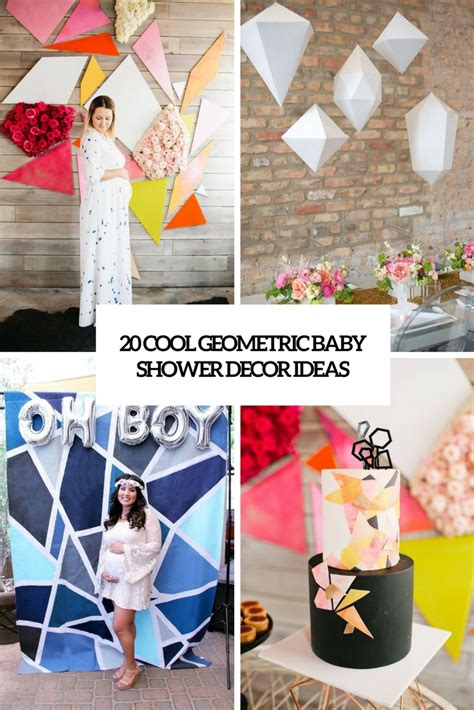 Cool Baby Shower Decorations by 20 Cool Geometric Baby Shower D 233 Cor Ideas Shelterness