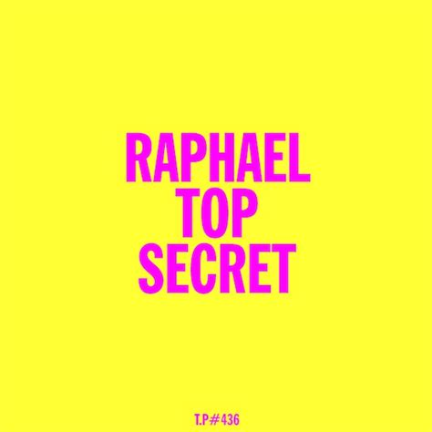secret test mix raphael top secret test pressing