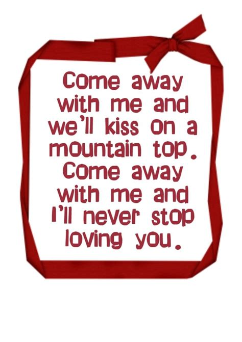 Come Away With Me To A Place Lyrics 127 Best Images About Lyrics To My On