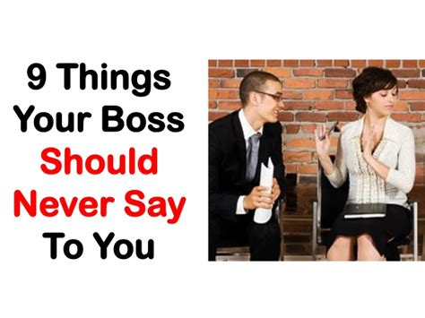 11 Things To Never Tell Your by 9 Things Your Should Never Say To You