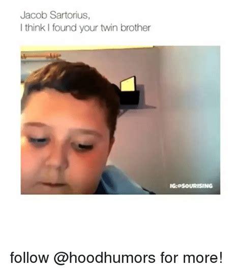 Jacob Sartorius Memes - jacob sartorius i think i found your twin brother ig psourising follow for more funny meme on