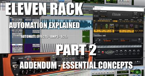 Eleven Rack User Manual by Eleven Rack Eleven Rack Automation Explained Part 2
