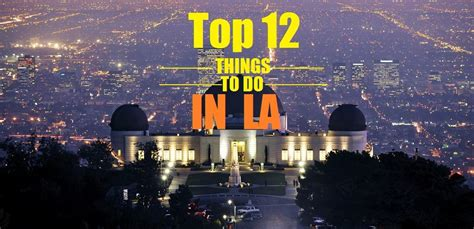 things to do on new years los angeles things to do in los angeles on new years 28 images 50 things to do in los angeles 25
