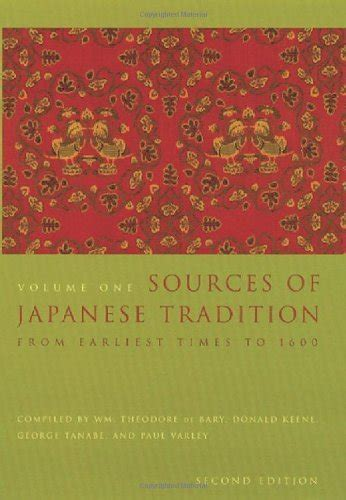 Compiled And Edited By Donald Keene Anthology Of Japanese Literature sources of japanese tradition volume one from earliest times to 1600 second edition compiled